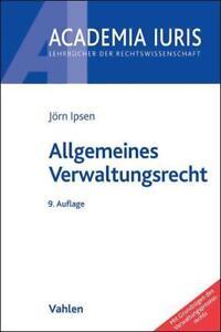 Allgemeines Verwaltungsrecht von Jörn Ipsen (2015, Taschenbuch)