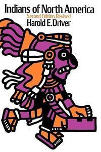 Harold E. Driver: Indians of North America - 2. erweiterte Ausgabe - Indianer
