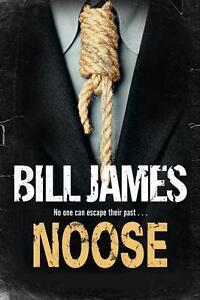 Noose von Bill James (2013, Gebunden)