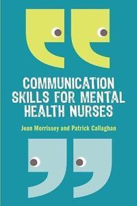 Communication Skills for Mental Health Nurses: An Introduction von Patrick...