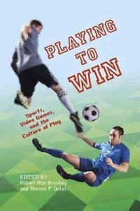 Oates-Playing To Win  BOOK NEU