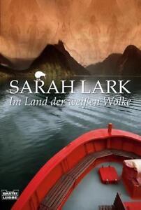 Im Land der weißen Wolke / Maori Bd.1 von Sarah Lark (2007, Taschenbuch)