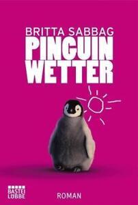 Pinguinwetter von Britta Sabbag (2012, Taschenbuch)