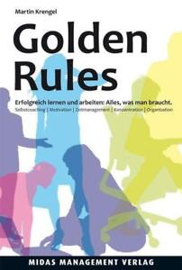 Golden Rules von Martin Krengel Selbstmanagement Zeitmanagement Job Studium