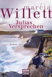 Julias Versprechen ► Marcia Willett (Taschenbuch)  ►►►UNGELESEN