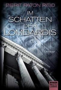 Im Schatten der Lombardis - Berit Paton Reid - Thriller - Lübbe