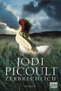 Zerbrechlich-von-Jodi-Picoult-2012-Taschenbuch