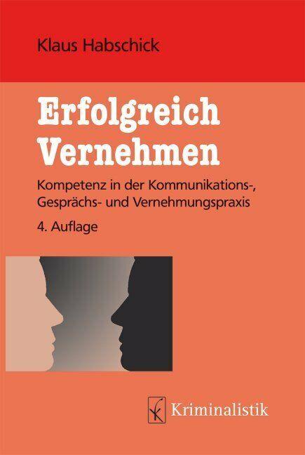 Erfolgreich Vernehmen | Klaus Habschick | deutsch | NEU
