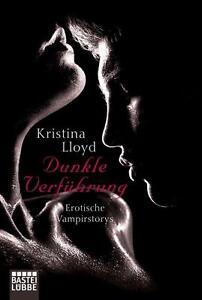 Dunkle Verführung von Portia da Costa, Mathilde Madden und Kristina Lloyd