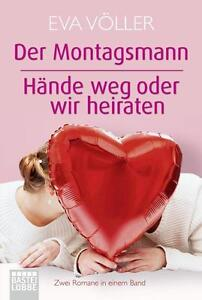 Der Montagsmann / Hände weg oder wir heiraten von Eva Völler (2015, Taschenbuch)