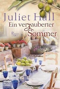 Ein verzauberter Sommer von Juliet Hall (2012, Taschenbuch)
