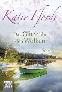 Fforde, Katie - Das Glück über den Wolken: Roman