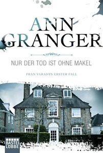 Nur der Tod ist ohne Makel von Ann Granger