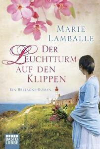 DER LEUCHTTURM AUF DEN KLIPPEN* Der Bretagne-Roman von Marie Lamballe * TB neuw.