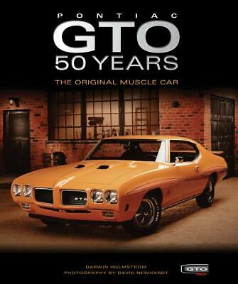 Pontiac GTO 50 Years: The Original Muscle Car Book ~ Color Photos~Hardcover~NEW!