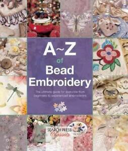 A-Z of Bead Embroidery von Country Bumpkin Publications (2016, Taschenbuch)