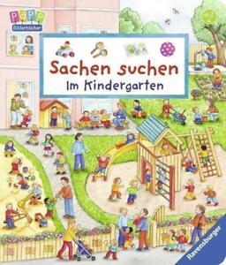 Sachen suchen - Im Kindergarten von Susanne Gernhäuser (2017, Gebundene Ausgabe)