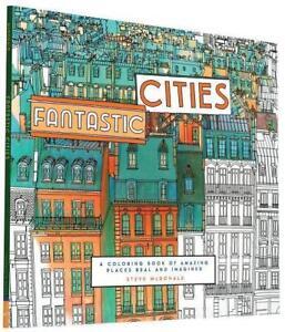 MALBUCH-fuer-ERWACHSENE-FANTASTIC-CITIES-Entspannende-Kunsttherapie-Malbuch