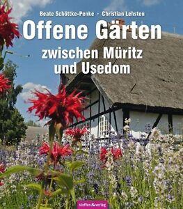 Offene Gärten zwischen Müritz und Usedom - Christian Lehsten - 9783942477017