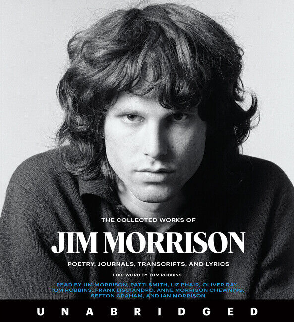 The Collected Works Of Jim Morrison Cd: Poetry, Journals, Transcripts, And..[CD]