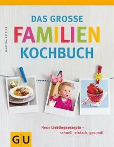 Das-grosse-Familienkochbuch-GU-Familienkueche-Martina-Kittler