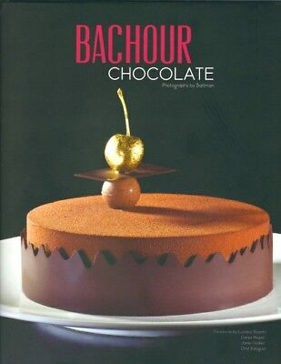 Bachour Chocolate by Antonio Bachour (Hardcover)