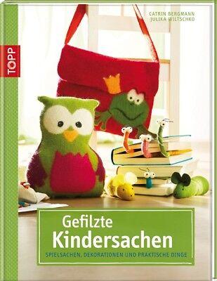 Gefilzte Kindersachen: Spielsachen, Dekorationen und praktische Dinge - Catrin B