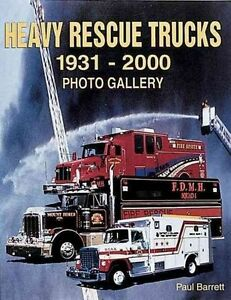 Heavy Rescue Trucks: 1931 - 2000 Photo Gallery-ExLibrary