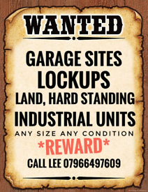 * Wanted * garages, lockups, yards & land