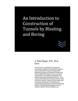 An Introduction To Construction Of Tunnels By Blasting And Boring