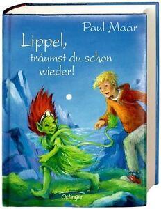 Lippel, träumst du schon wieder! von Paul Maar (2012, Gebundene Ausgabe) - Deutschland - Lippel, träumst du schon wieder! von Paul Maar (2012, Gebundene Ausgabe) - Deutschland