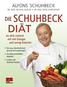 Die Schuhbeck-Diät: Viel Energie mit wenig Kalorien Alfons Schuhbeck Buch NEU