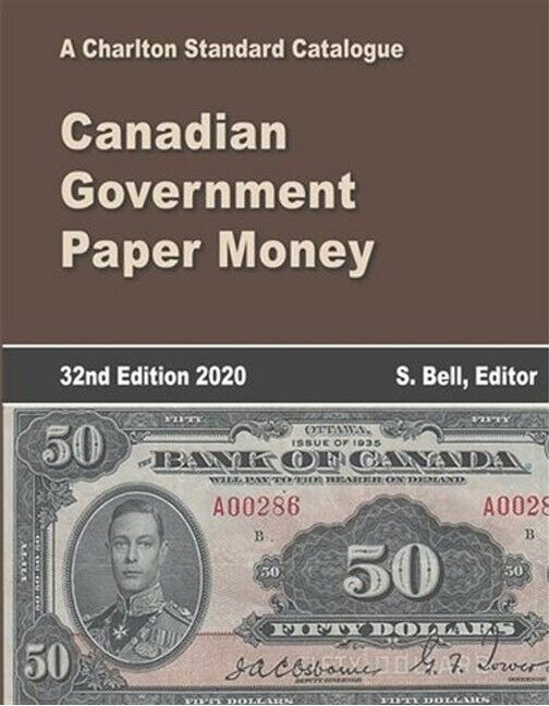 New 2020 Charlton Standard Catalogue Catalog Canadian Government Paper Money 32