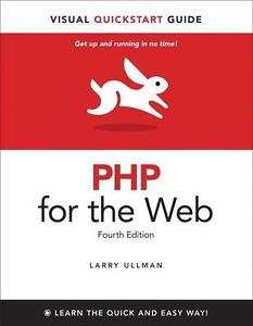 PHP for the Web: Visual QuickStart Guide (4th Revised edition)  BOOK NEU