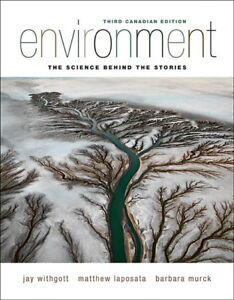 Environment: The Science Behind the Stories 3rd Edition