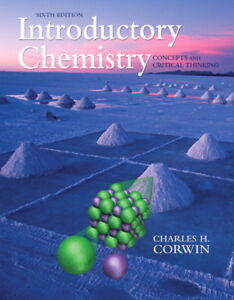 Introductory Chemistry by Corwin, 6th edition, $100, new