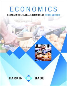 Parkin Economics: Canada in the Global Environment 9/E + MyLab