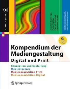 Kompendium der Mediengestaltung Digital und Print von Dominik Sinner NEU/OVP