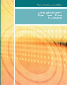Applied Behavior Analysis by John O Cooper and Timothy E. Heron (Global Edition)