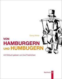 GEORG WINTER - VON HAMBURGERN UND HUMBUGERN