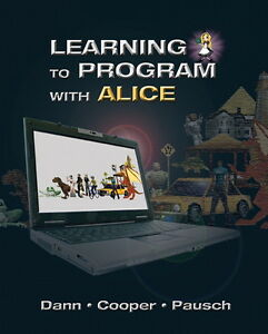 Learning to Program with Alice 3rd edition