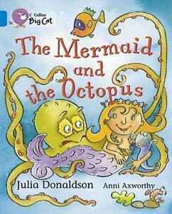 The Mermaid and the Octopus von Julia Donaldson (2006, Taschenbuch)