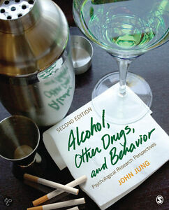 Alcohol, Other Drugs, and Behavior - 2nd Edition by John Jung