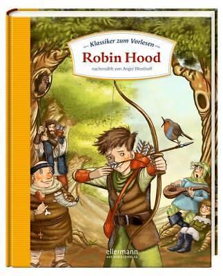 Robin Hood Westhoff, Angela Klassiker zum Vorlesen