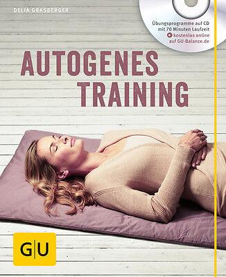 Autogenes Training (mit CD) (GU Multimedia) Delia Grasberger