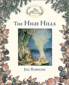 Brambly Hedge - The High Hills von Jill Barklem (2015, Gebunden)