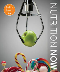 Nutrition Now 8 Edition
