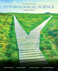 Introduction to Psychological Science 1st Canadian Ed Krause
