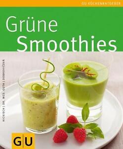NEU-Gruene-Smoothies-von-Martina-Dobrovicova-Christian-Guth-und-Burkhar