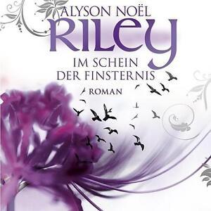 ALYSON-NOEL-Riley-Im-Schein-der-Finsternis-OVP-MP3-CD-NEU-Merete-Bretschneider